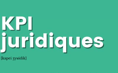 [Définition] KPI juridiques