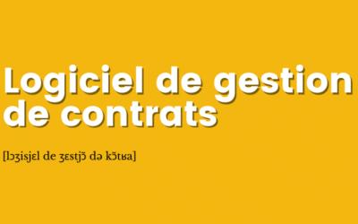 [Définition] Logiciel de gestion de contrats