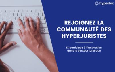 Rejoignez la communauté des HyperJuristes !