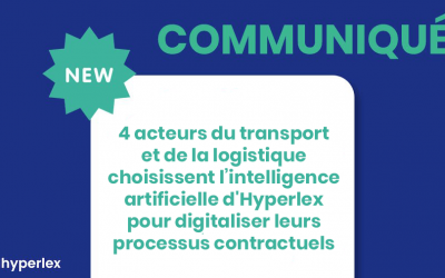 4 acteurs du transport et de la logistique choisissent l'intelligence artificielle d'Hyperlex pour digitaliser leurs processus contractuels