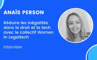 Portrait : Anaïs Person, fondatrice de Women In Legaltech