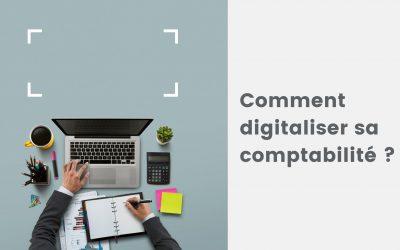 Comment digitaliser sa comptabilité ?