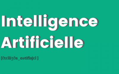 C'est quoi l'intelligence artificielle ?
