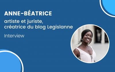Portrait d'Anne-Béatrice, artiste et juriste, créatrice du blog Legislane