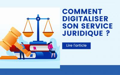 Comment digitaliser son service juridique ?