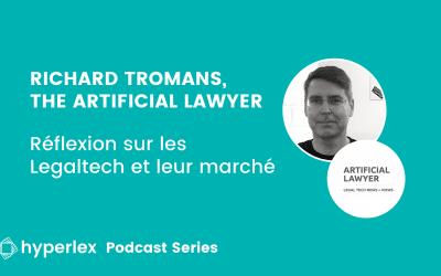 Parlons Legaltech avec Richard Tromans, the Artificial Lawyer