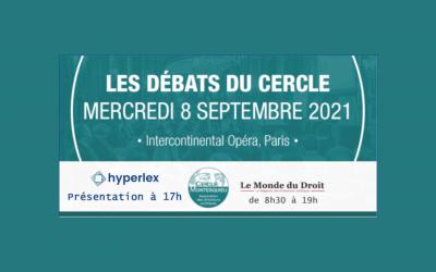 Hyperlex présente aux Débats du Cercle 2021 !
